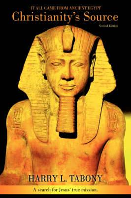 Christianity's Source: It All Came from Ancient Egypt