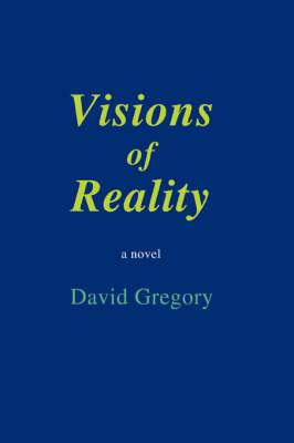 Visions of Reality