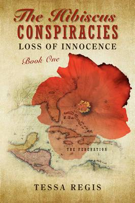 The Hibiscus Conspiracies: Loss of Innocence