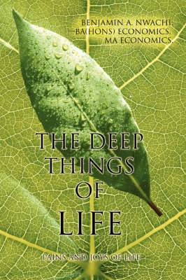 The Deep Things of Life: Pains and Joys of Life