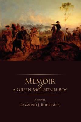 Memoir of a Green Mountain Boy