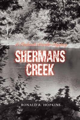 Shermans Creek: A Redneck Murder Mystery