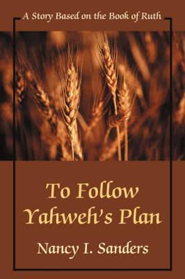 To Follow Yahweh's Plan: A Story Based on the Book of Ruth