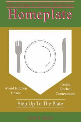 Homeplate: Nine Innings for Kitchen Beginnings