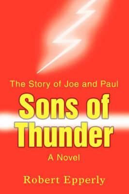 Sons of Thunder: The Story of Joe and Paul