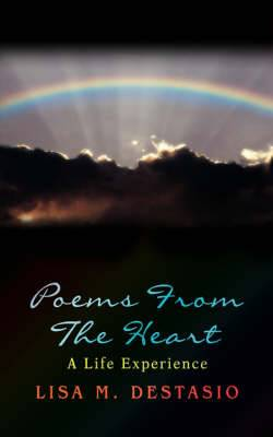 Poems from the Heart: A Life Experience