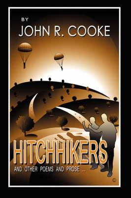 Hitchhikers: And Other Poems and Prose ...