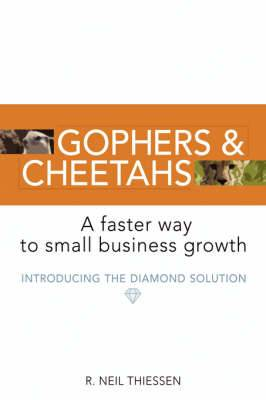Gophers and Cheetahs: A Faster Way to Small Business Growth