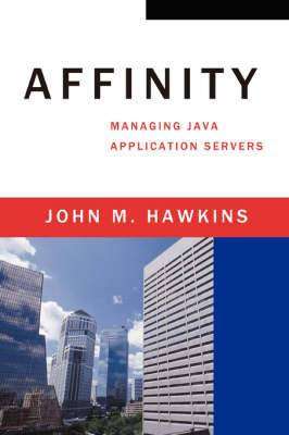 Affinity: Managing Java Application Servers
