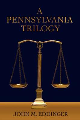 A Pennsylvania Trilogy