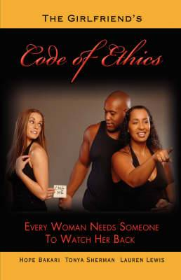 The Girlfriend's Code of Ethics
