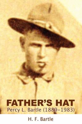 Father's Hat: Percy L. Bartle (1889-1983)
