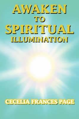 Awaken to Spiritual Illumination