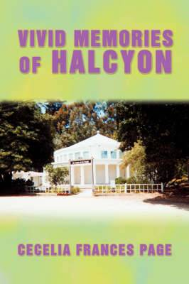 Vivid Memories of Halcyon