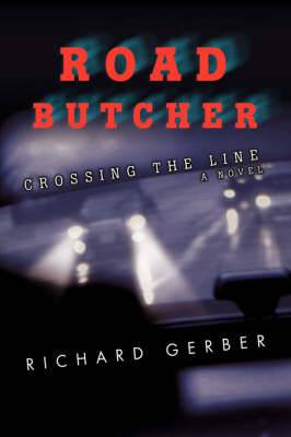 Road Butcher: Crossing the Line