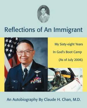 Reflections of an Immigrant: My Sixty-Eight Years in God's Boot Camp (as of July 2006)