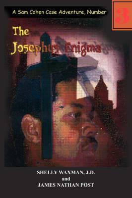 The Josephus Enigma: A Sam Cohen Case Adventure, Number 3