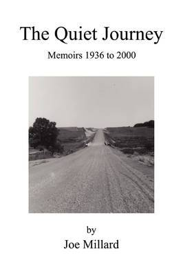 The Quiet Journey: Memoirs 1936 to 2000