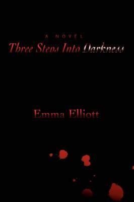 Three Steps Into Darkness