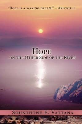 Hope on the Other Side of the River