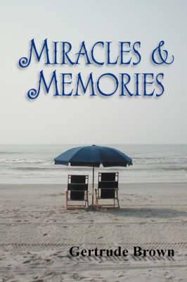 Miracles & Memories