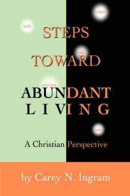 Steps Toward Abundant Living: A Christian Perspective