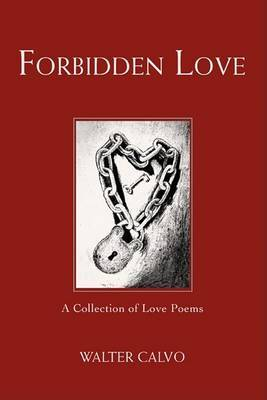 Forbidden Love: A Collection of Love Poems