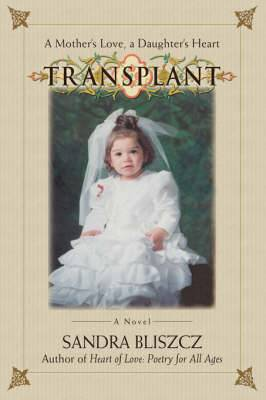 Transplant: A Mother's Love, a Daughter's Heart