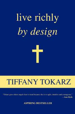 Live Richly by Design