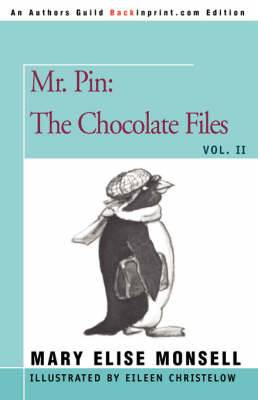 Mr. Pin: The Chocolate Files: Vol. II