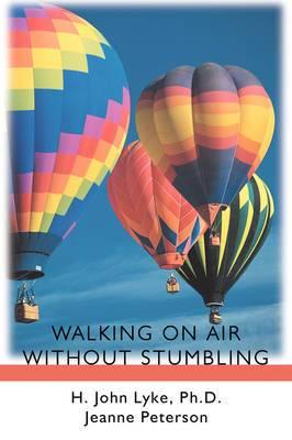 Walking on Air Without Stumbling