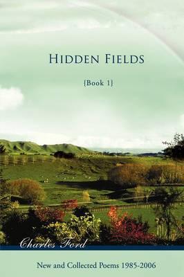 Hidden Fields: Book 1