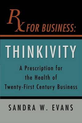 RX for Business: Thinkivity