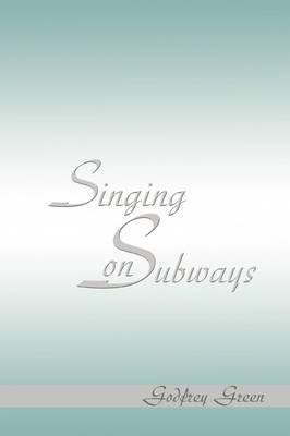 Singing on Subways