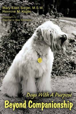 Beyond Companionship: Dogs with a Purpose