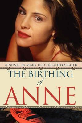 The Birthing of Anne