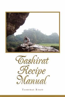 Tashirat Recipe Manual