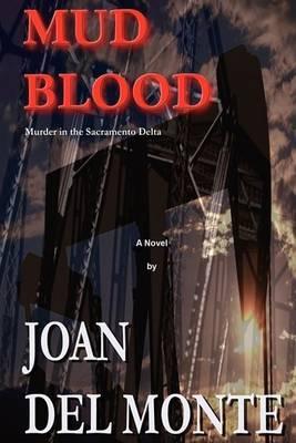 Mud Blood: Murder in the Sacramento Delta