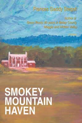 Smokey Mountain Haven
