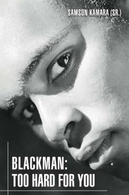 Blackman: Too Hard for You