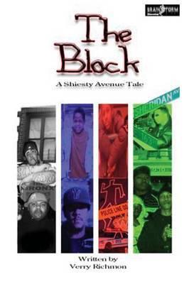 The Block: A Sheisty Avenue Tale