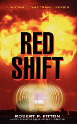 Red Shift: Jim Cahill Time Travel Series