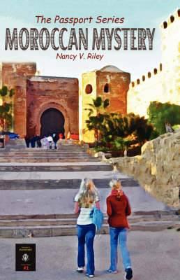 Moroccan Mystery: The Passport Series