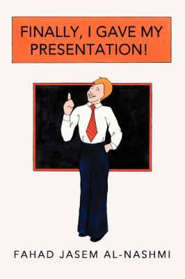Finally, I Gave My Presentation!