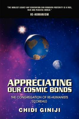 Appreciating Our Cosmic Bonds: The Congregation of Re-Humanists (Corehu)