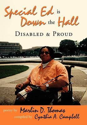 Special Ed Is Down the Hall: Disabled and Proud