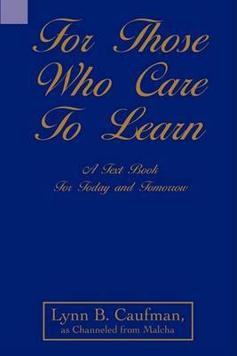 For Those Who Care to Learn: A Text Book for Today and Tomorrow