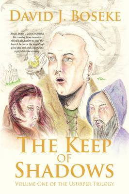 The Keep of Shadows: Volume One of the Usurper Trilogy