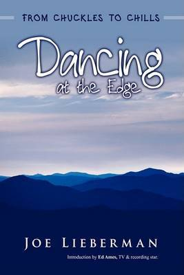 Dancing at the Edge: From Chuckles to Chills