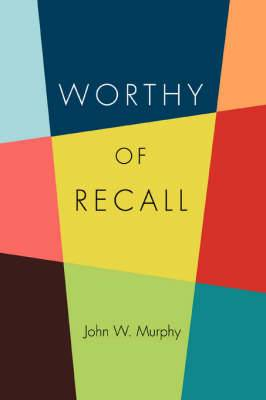 Worthy of Recall